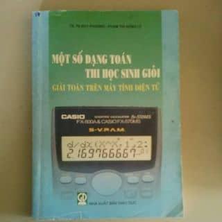 Một số dạng toán thi học sinh giỏi giải toán trên máy tính của huanledam tại Hồ Chí Minh - 3721742