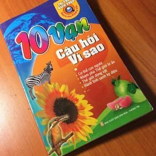 Sách 10 vạn câu hỏi vì sao của vhh1807 tại Lào Cai - 1286426