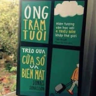 """Sách  """"Ông trăm tuổi trèo qua cửa sổ và biến mất"""" - Jonas Jonasson của hiimlk2308 tại Hồ Chí Minh - 1474553"""