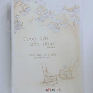 [Sách] Trọn đời bên nhau - Mặc Bảo Phi Bảo của tuechau21 tại Đà Nẵng - 987377