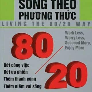 Sống theo phương thức 80/20 pdf. của keosocola4 tại Bắc Giang - 1403233