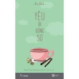 Yêu Đi Đừng Sợ   của duongdachudong tại Shop online, Quận Tân Phú, Hồ Chí Minh - 3789113